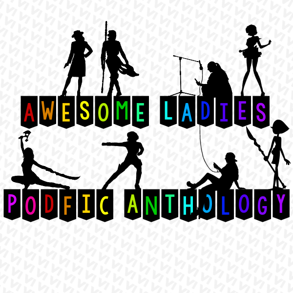 cover for awesome ladies podfic anthology 6
